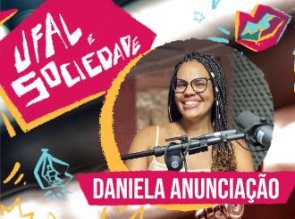 Ufal e Sociedade entrevista a professora Luciene Melo