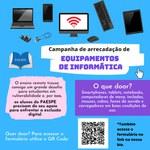Paespeinicia campanha de arrecadação de equipamentos de informática