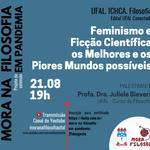 Feminismo em debate em mais um edição do Mora na Filosofia