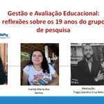 Grupo de pesquisa em Avaliação Educacional debate 19 anos de estudos