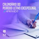 Câmara Acadêmica aprova calendário para Período Letivo Excepcional
