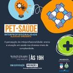 PET Saúde promove seminário sobre ensino e atuação em saúde