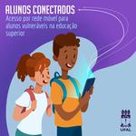 Pró-reitoria Estudantil está com inscrições abertas para projeto alunos conectados
