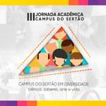 Campus do Sertão está com inscrições para 3ª Jornada Acadêmica