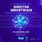 Congresso de Direitos Industriais debate a Lei de Propriedade Industrial