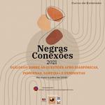 Dia da África será lembrado no evento de extensão Negras Conexões