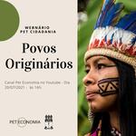 """PET Economia promove Webnário sobre """"Povos Originários"""""""