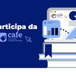Adesão à Cafe pela Ufal oferece serviços gratuitos para alunos e servidores