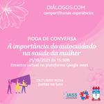 Projetos Diálogos veste rosa e debate autocuidado na saúde da mulher