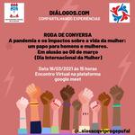 Projeto Diálogos.com coloca no debate a pandemia e os impactos na vida da mulher
