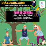Projeto Diálogos.com traz hábitos saudáveis na pandemia