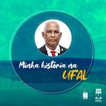 Trajetória de Wellington Pereira na Ufal chega a quase 30 anos de dedicação