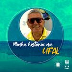 Ufal 60 anos: vocação da docência – a história de Chico Potiguar