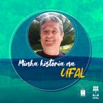 Professor Geraldo Veríssimo tem 30 anos de dedicação à Ufal e à pesquisa