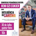 Inteligência do Carisma é tema de palestra do próximo Conversas Pedagógicas