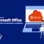 Serviço garante acesso à maioria dos programas do pacote Office 365 na Ufal