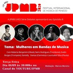 JPMB Lives reúne time de mulheres de bandas de música