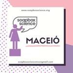 Soapbox reúne mulheres cientistas em final de semana de palestras