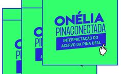 Logo da campanha Onélia Pinaconectada