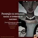 Neabi promove curso para promoção da igualdade racial e combate ao racismo