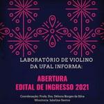 Projeto Laboratório de Violino a Ufal lança edital para turma 2021