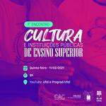Ufal promove 1º Encontro Cultura e Instituições Públicas de Ensino Superior