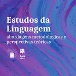 Pesquisadores da Faculdade de Letras lançam livro sobre Linguagem