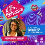 Dia Nacional da Ciência é destaque da Rádio Ufal com Magna Moreira