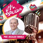 Ufal e Sociedade chega ao 100º episódio com entrevista do reitor Josealdo Tonholo