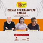 Museu Théo Brandão realiza bate-papo com Cacá Diegues e Werner Salles