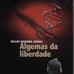 """Professor da Ufal lança o livro """"Algemas da liberdade"""""""