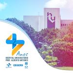 Hospital Universitário da Ufal comemora 47 anos com superação e aprimoramento