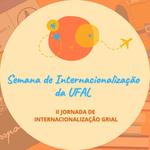 Ufal realiza Semana de Internacionalização a partir do dia 9
