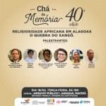 Pesquisadores da Ufal participam da 40ª edição do Chá de Memória