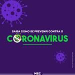 MEC inicia campanha de prevenção ao novo Coronavírus