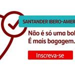 Inscrições abertas para Santander Universidades Bolsas Ibero-americanas 2020