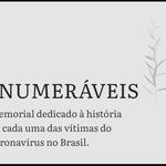"""Memorial virtual """"Inumeráveis"""" homenageia vítimas fatais da Covid-19"""