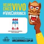 Ufal apoia campanha Vire Carranca para defender o Velho Chico