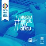 Ufal está na programação da Marcha Virtual pela Ciência no Brasil