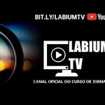 Curso de Jornalismo da Universidade lança Labium TV pelo Youtube