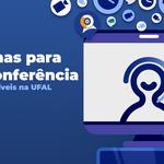 Núcleo de Tecnologia da Ufal disponibiliza sistemas para webconferência