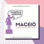 Ufal coordena evento internacional que divulga ciência feita por mulheres
