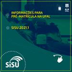 Aprovados no Sisu são convocados para pré-matrícula a na Ufal